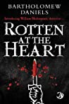Rotten at the Heart