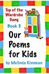 Our Poems for Kids by Melinda Kinsman