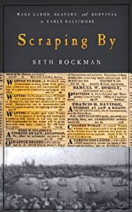 Scraping By (Studies in Early American Economy and Society from the Library Company of Philadelphia)