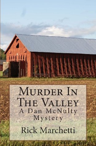Murder in the Valley by Rick Marchetti