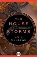 The House of Storms (The Aether Universe, #2)