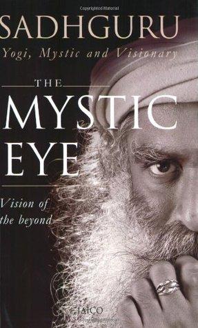 The Mystic Eye by Sadhguru