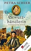 Die Gewürzhändlerin (German Edition)