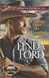 Winning Over the Wrangler (Cowboys of Eden Valley, #6)