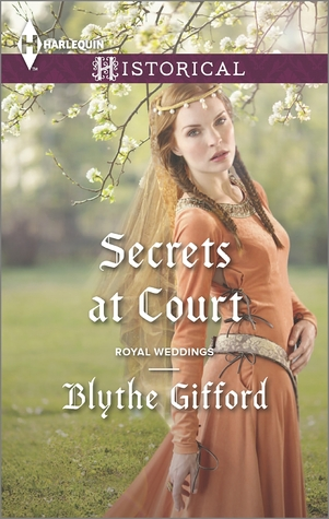 Secrets at Court by Blythe Gifford