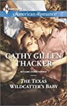 The Texas Wildcatter's Baby (McCabe Homecoming #4)