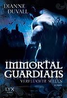 Verfluchte Seelen (Immortal Guardians, #3)