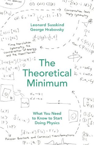 The Theoretical Minimum: What You Need to Know to Start