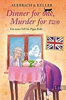 Dinner for one, Murder for two: Ein neuer Fall für Pippa Bolle (Ein Pippa-Bolle-Krimi) (German Edition)
