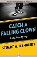 Catch a Falling Clown (The Toby Peters Mysteries, 7)