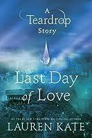 Last Day of Love (Teardrop, #0.5)