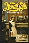 White Hell of Pity by Norah Lofts