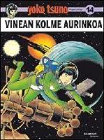Vinean kolme aurinkoa (Yoko Tsuno, #14)