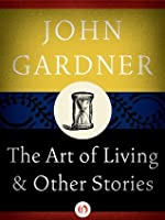 The Art of Living: and Other Stories