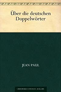 Über die deutschen Doppelwörter