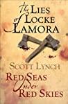 The Lies of Locke Lamora / Red Seas Under Red Skies