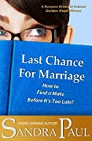 Last Chance for Marriage ((An SP Retro Romance))