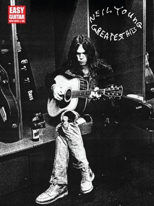 Neil Young - Greatest Hits Songbook: Easy Guitar with Notes