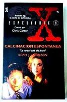 Expediente X: Calcinación Espontánea