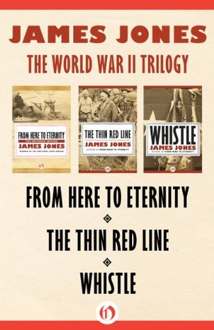 James Jones: World War II Trilogy