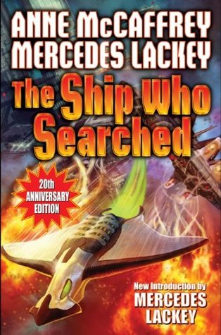 The Ship Who Searched by Anne McCaffrey