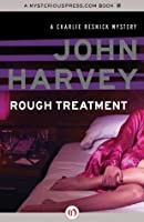Rough Treatment (The Charlie Resnick Mysteries)