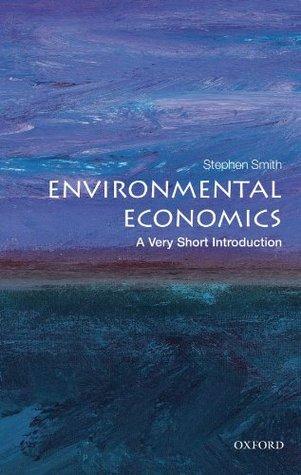 Environmental Economics by Stephen     Smith