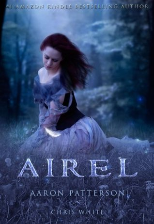 Airel: The Discovering (The Airel Saga, Book 2: Part 2-4)