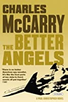 The Better Angels: A Novel (Paul Christopher)