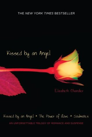 Kissed by an Angel/The Power of Love/Soulmates by Elizabeth