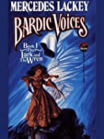 The Lark and the Wren (Bardic Voices)