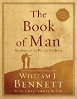 The Book of Man: Readings on the Path to Manhood