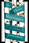 The Three Marriag...