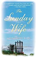 The Sunday Wife: A Novel