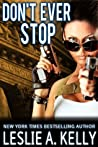Don't Ever Stop (Veronica Sloan #2)