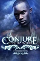 Conjure (A Tethered Novel, Book 2)