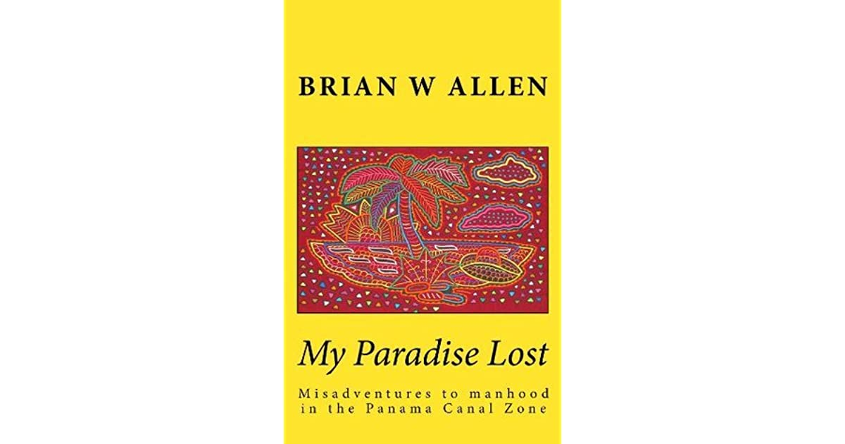 My Paradise Lost by Brian W  Allen