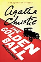 The Golden Ball And Other Stories (Agatha Christie Mysteries Collection)