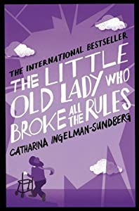The Little Old Lady Who Broke All the Rules (League of Pensioners #1)