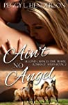 Ain't No Angel (Second Chances, #2)