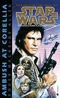 Ambush at Corellia: Star Wars (The Corellian Trilogy): Book 1 (Star Wars: The Corellian Trilogy)