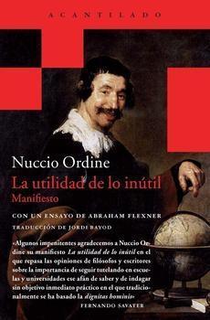 La utilidad de lo inútil by Nuccio Ordine
