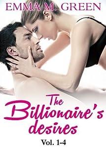 The Billionaire's Desires Vol. 1-4 (The Billionaire's Desires #1-4)