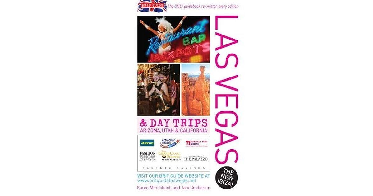Brit Guide to Las Vegas by Karen Marchbank
