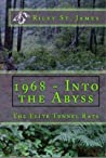 1968 -- Into the Abyss