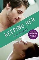 Keeping Her (Losing It, #1.5)