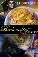 Burdened by Desire