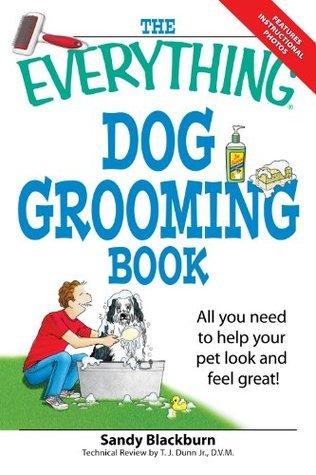 The Everything Dog Grooming Boo - Sandy Blackburn
