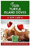 Two Turtle Island Doves (Turtle Island, #2.5)