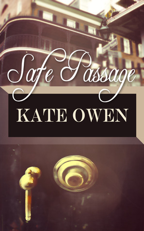 Safe Passage by Kate Owen